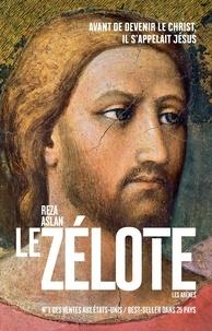 Reza Aslan - Le zélote.