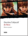 Reza et Rachel Deghati - Derrière l'objectif de Reza - Photos et propos.