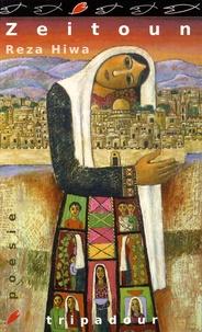 Reza Hiwa - Zeitoun - (Apartheid 2.0).