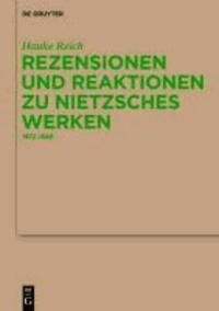 Rezensionen und Reaktionen zu Nietzsches Werken - 1872-1889.