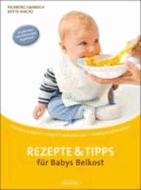 Rezepte und Tipps für Babys Beikost.