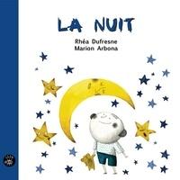 Rhéa Dufresne et Marion Arbona - La nuit.