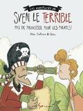 Rhéa Dufresne et  Orbie - Les aventures de Sven le terrible - Pas de princesse pour les pirates !.