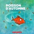 Rhéa Dufresne et Philippe Béha - Poisson d'automne.