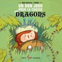 Rhéa Dufresne et  Valmo - Un bon jour pour la chasse aux dragons.
