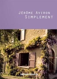 Jérôme Aviron - Simplement.