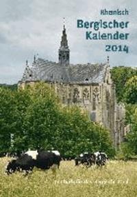 Rheinisch Bergischer Kalender 2014 - Jahrbuch für das Bergische Land.