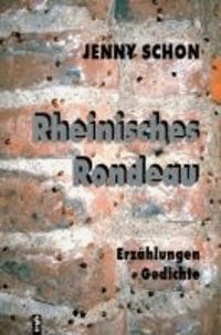 Rheinisches Rondeau. Erzählungen. Gedichte - Liebeserklärung an die Heimatstadt der Autorin, das rheinische Brühl.