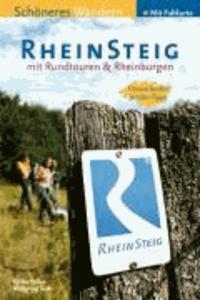Rheinsteig - Schöneres Wandern - Rheinburgen, Klettersteige, Rundwege - 320 km Premium-Wandern am Rhein.