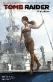 Rhianna Pratchett - Lara Croft: Tomb Raider - Präludium.
