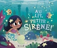 Rhiannon Fielding et Chris Chatterton - Au lit, petite sirène !.