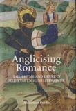 Rhiannon Purdie - Anglicising Romance - Tail-Rhyme and Genre in Medieval English Literature.