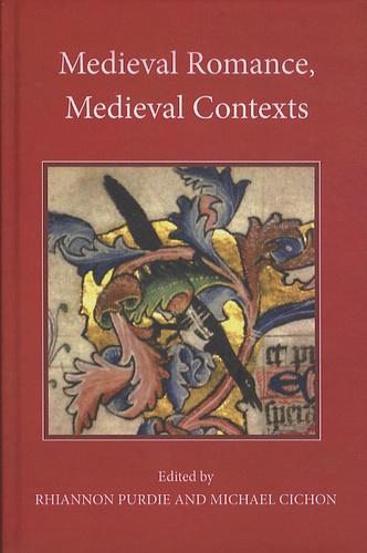 Rhiannon Purdie - Medieval Romance, Medieval Contexts.
