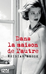Rhidian Brook - Dans la maison de l'autre.