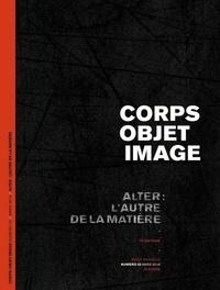 Renaud Herbin - Corps-Objet-Image N° 2 : Alter : l'autre de la matière.