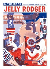 Collectif - La Tribune du Jelly Rodger N° 7, printemps-été  : .