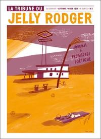 Collectif - La Tribune du Jelly Rodger N° 8 : .