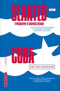 Association Mon Oeil ! - Slanted N° 21 : Cuba - The new generation.