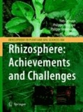 Yves Dessaux - Rhizosphere: Achievements and Challenges - Achievements and Challenges.