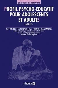 Rhoda Landrus et Bruce Schaffer - Profil psycho-éducatif pour adolescents et adultes (AAPEP).