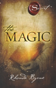 Rhonda Byrne - The Magic.
