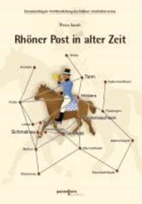 Rhöner Post in alter Zeit.