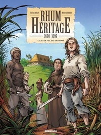 Tristan Roulot - Rhum Heritage - Tome 1.
