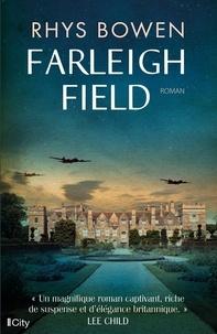 Rhys Bowen - Farleigh Field.