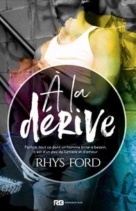 Rhys Ford - A la dérive.