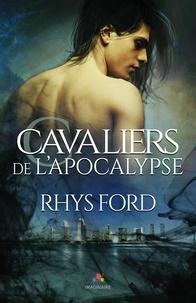 Rhys Ford - Cavaliers de l'apocalypse.