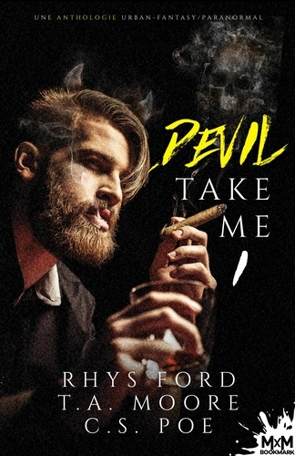 Devil Take me  Tome 1, Anthologie d'urban fantasy