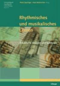 Rhythmisches und musikalisches Lernen - Didaktische Analysen und Synthesen.