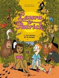Riad Sattouf et Mathieu Sapin - Laura & Patrick Tome 1 : Les jeunes de la jungle.