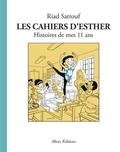 Riad Sattouf - Les cahiers d'Esther  : Histoires de mes 11 ans.