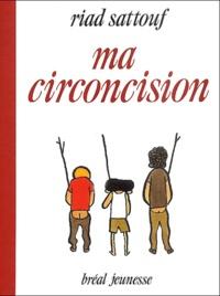 Riad Sattouf - Ma circoncision.