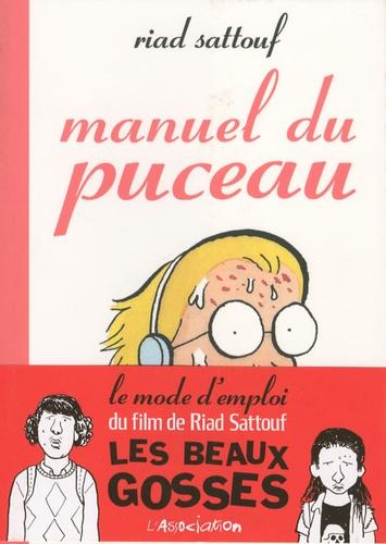 Riad Sattouf - Manuel du puceau.