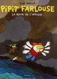 Riad Sattouf - Pipit Farlouse Tome 2 : La route de l'Afrique.