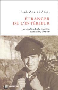 Etranger de lintérieur - La vie dun Arabe israélien, palestinien, chrétien.pdf