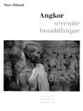 Riboud - Angkor, sérénité bouddhique.