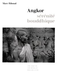 Angkor, sérénité bouddhique -  Riboud |