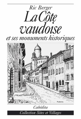 Ric Berger - La Côté vaudoise.