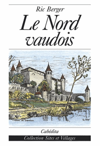 Ric Berger - Le Nord vaudois.
