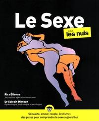Rica Etienne et Sylvain Mimoun - Le Sexe pour les nuls.