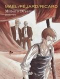 Ricard et  Féjard - Milton's Dreams: Book Two.