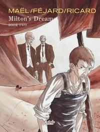 Ricard et  Féjard - Milton's Dreams Milton's Dreams: Book Two.
