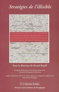 Ricard Ripoll - Stratégies de l'illisible.
