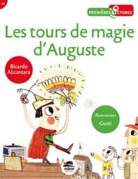 Ricardo Alcantara - Les tours de magie d'Auguste.