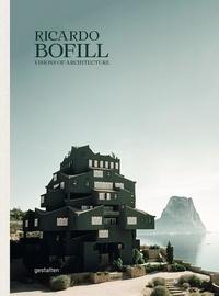 Ricardo Bofill et  Gestalten - Ricardo Bofill - Special edition.