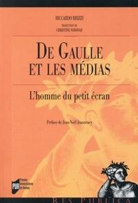 Ricardo Brizzi - De Gaulle et les médias - L'Homme du petit écran.
