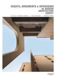 Ricardo Camacho et Sara Saragoça - Essays, Arguments & Interviews on Modern Architecture Kuwait.
